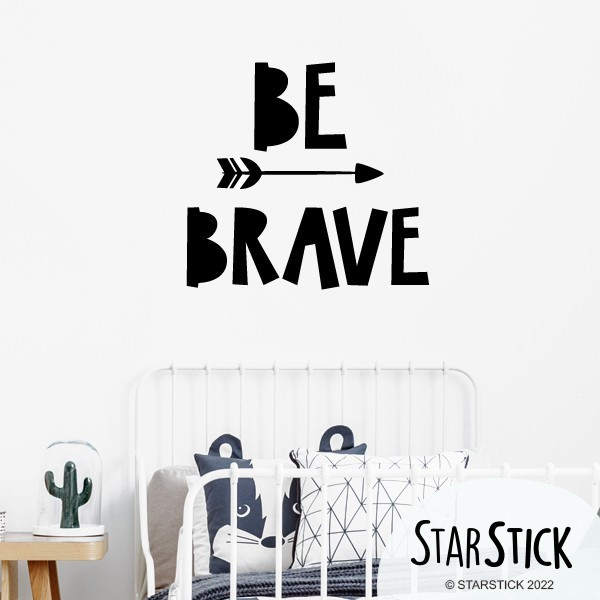 Be Brave - Stickers décoratifs