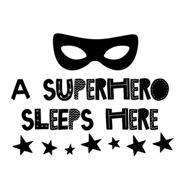 A Superhero sleeps here - Stickers décoratifs Stickers phrase Dimensions approximatives (largeur x hauteur) Basique: 40x30 cm Petit: 55x70 cm Moyen: 60x85 cm Grand: 70x100 cm Géant: 100x130  cm   vinilos infantiles y bebé Starstick
