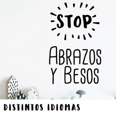 Stop. Abraçades i petons - Vinils decoratius cites i frases cèlebres