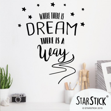 Where there is a dream there is a way - Stickers décoratifs phrases et citations Stickers citations et phrases Dimensions approximatives (largeur x hauteur) Petit: 30x40 cm Moyen: 45x60 cm Grand: 80x100 cm     vinilos infantiles y bebé Starstick