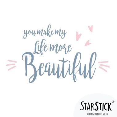 You make my life more beautiful - Stickers phrase Stickers phrase Dimensions approximatives (largeur x hauteur) Basique: 25x20 cm Petit: 35x30 cm  Moyen: 55x45 cm  Grand: 80x65 cm vinilos infantiles y bebé Starstick
