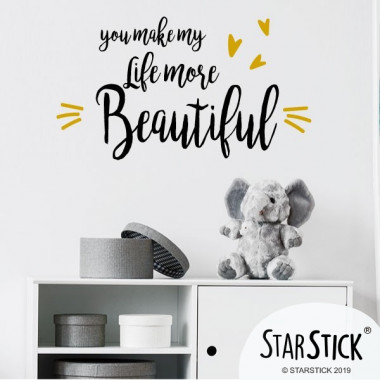 You make my life more beautiful - Stickers phrase