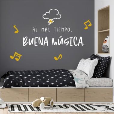 Par mauvais temps, bonne musique - Autocollants maison avec des phrases