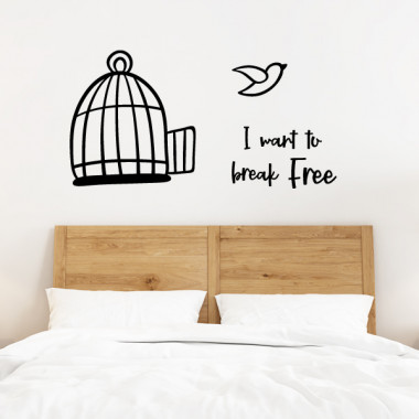 I want to break free  - Stickers muraux