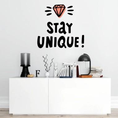 Stay Unique - Stickers muraux adhésifs