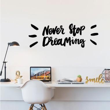 N'arrêtez jamais de rêver - Stickers muraux