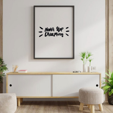 Never stop dreaming - Lámina decorativa de pared