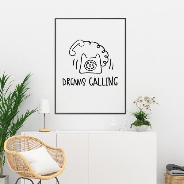 Dreams Calling - Lámina decorativa de pared Cuadros hogar Medidas (ancho x alto) A4 - 210 x 297 mm A3 - 297 x 420 mm A2 - 420 x 594 mm  Material: Impresión sobre canvas Marco: Opcional vinilos infantiles y bebé Starstick