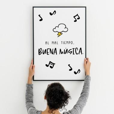 Lámina decorativa de pared - Al mal tiempo, buena música