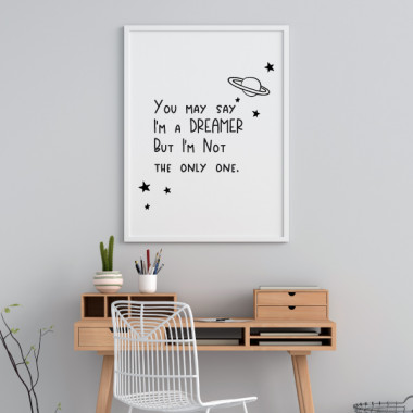 Lámina decorativa de pared - You may say I'm a dreamer...