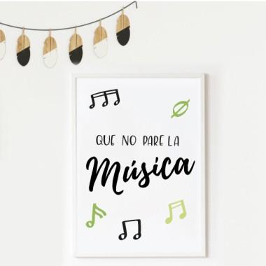 Lámina decorativa de pared - Que no pare la música