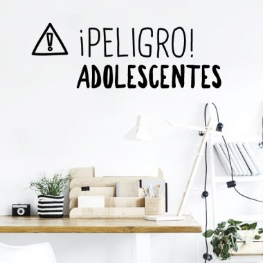 ¡Peligro! Adolescentes - Stickers décoratifs phrases et citations