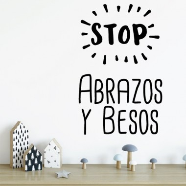 Stop. Abrazos y besos - Vinils decoratius cites i frases cèlebres