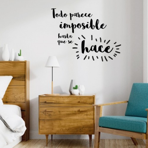 Todo parece imposible hasta que se hace - Stickers décoratifs phrases et citations