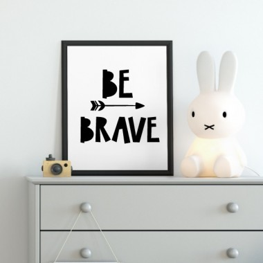 Lámina decorativa - Be brave