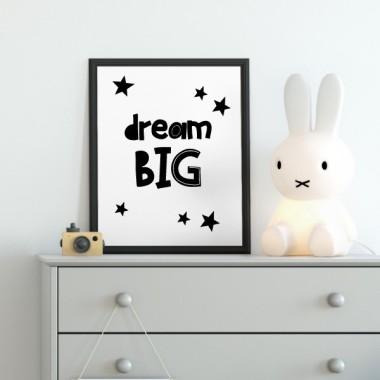 Toiles déco enfant - Dream big Affiche chambre enfant Dimensions (largeur x hauteur) A4 - 210 x 297 mm A3 - 297 x 420 mm A2 - 420 x 594 mm  Matériel: Impression sur toile Cadre: Optionnel   vinilos infantiles y bebé Starstick