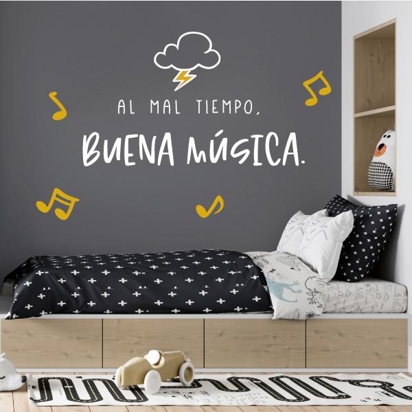 Al mal tiempo, buena música - Vinilos casa con frases